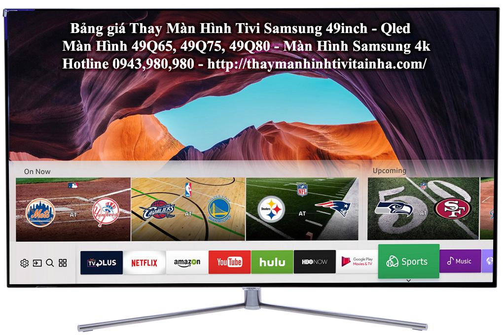giá thay màn hình tivi samsung 49inch tại nhà